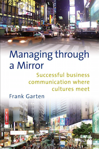 Managing through a mirror by Frank Garten