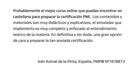 Qué opinan nuestros alumnos acerca de nuestro Curso Online de Certificación PMP®/CAPM®